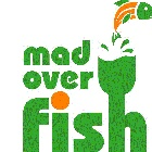 Mad Over Fish